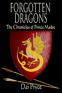 Prince Madoc of Wales - Book 1